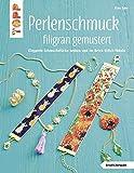 Perlenschmuck filigran gemustert (kreativ.kompakt): Elegante Schmuckstücke weben und im Brick-Stitch fädeln